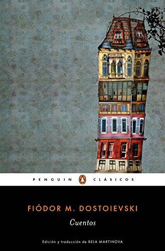 Cuentos (Penguin Clásicos) - Fiódor M. Dostoievski - Penguin Clasicos