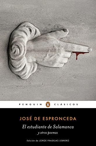El Estudiante De Salamanca Y Otros Poemas (PENGUIN CLÁSICOS)
