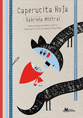 Caperucita Roja - Gabriela Mistral - Amanuta