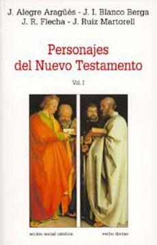 Personajes del Nuevo Testamento - José Ignacio Blanco Berga; José Román Flecha Andrés; Julián Ruiz Martorell - Editorial Verbo Divino